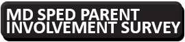 links to the 2021 MD SPED parent involvement survey