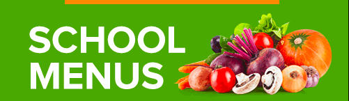 A green banner with bright fruit and vegetables, white text says School Menus